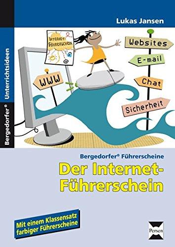 Der Internet-Führerschein: 3. und 4. Klasse (Bergedorfer® Führerscheine)