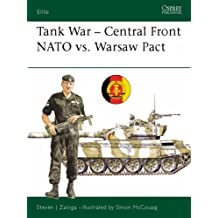 Tank War: Central Front NATO vs. Warsaw Pact: N. A. T. O. Versus Warsaw Pact (Elite)