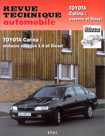 Revue technique de l'Automobile N° 591.1: Toyota Carina Epsilon, essence et diesel