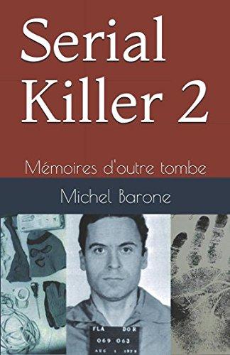 Serial Killer 2: Mémoires d'outre tombe par Michel Barone
