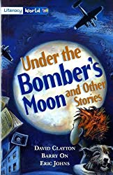 Literacy World Fiction Stage 4 Under Bomber's Moon: Stage 4 Fiction (LITERACY WORLD NEW EDITION)