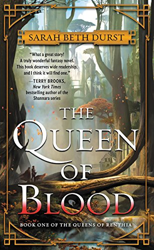 The Queen of Blood: Book One of The Queens of Renthia por Sarah Beth Durst