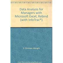 Data Analysis for Managers with Microsoft Excel, Rebind (with InfoTrac ) by S. Christian Albright (2007-05-01)