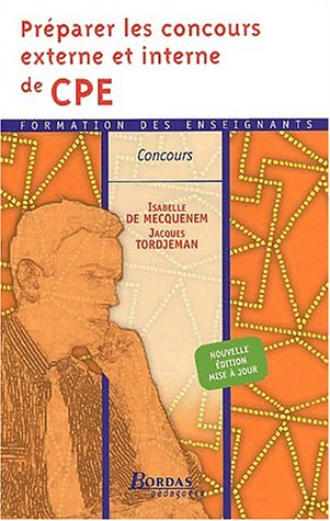 PREPARER LES CONCOURS DE CPE    (Ancienne Edition)