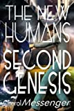 The New Humans: Second Genesis: Volume 2 (The New Humanity)