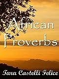 Telecharger Livres Les Proverbes Africains Un Monde de Proverbes t 13 (PDF,EPUB,MOBI) gratuits en Francaise