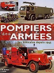 Pompiers des armées : Les véhicules depuis 1945