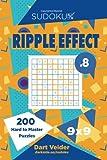 Sudoku Ripple Effect - 200 Hard to Master Puzzles 9x9 (Volume 8)