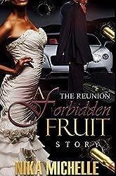 The Reunion: A Forbidden Fruit Story