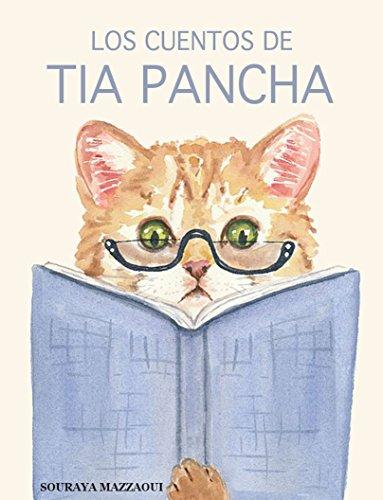 Los cuentos de tia Pancha: 13 cuentos para entretener a niños y adultos