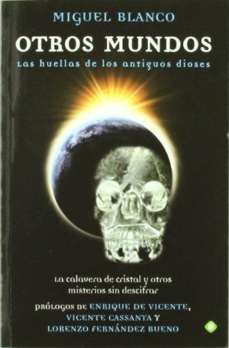 Otros mundos - las huellas de los antiguos dioses eBook: Miguel ...