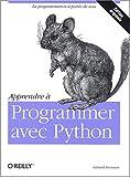 Apprendre à programmer avec Python - O'Reilly - 11/12/2003