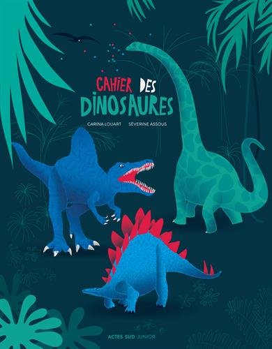 Cahier des dinosaures
