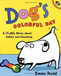 Dog's Colorful Day: A Messy Story About Colors and Counting (Picture Puffins) by Emma Dodd (2003-02-24)