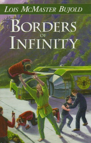 Borders of Infinity by Lois McMaster Bujold (2007-06-30)
