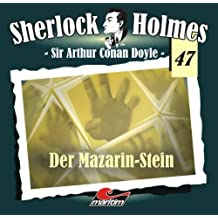 Sherlock Holmes 47: Der Mazarin-Stein