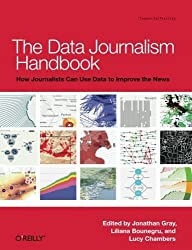 The Data Journalism Handbook by Jonathan Gray (2012-08-04)