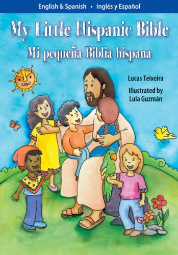 Mi Pequena Biblia Hispana/My Little Hispanic Bible por Lucas Teixera