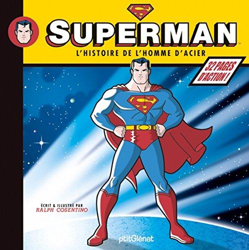 Superman: L'histoire de l'homme d'acier