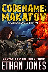 Codename: Makarov (Carrie Chronicles # 2) (English Edition)