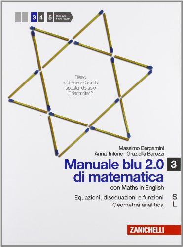 Manuale blu 2.0 di matematica. Vol. S-L-O-Q-Beta. Per le Scuole superiori. Con espansione online