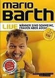 Mario Barth: Live - Manner Sind Schweine, Frauen Aber Auch!