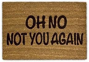 Relaxdays 10017727  Paillasson fibre de coco Oh No Not You again Tapis de sol porte entrée accueil Fibre de coco 60 x 40...