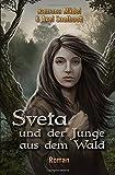 Sveta und der Junge aus... von Axel Saalbach