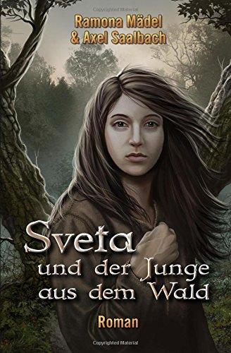 Buchseite und Rezensionen zu 'Sveta und der Junge aus dem Wald' von Axel Saalbach