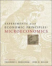 Experiments with Microeconomic Principles by Theodore C. Bergstrom (2000-02-01)