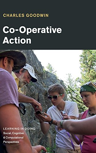 Co-Operative Action (Learning in Doing: Social, Cognitive and Computational Perspectives) por Charles Goodwin