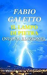 IL LAMPO DI PIETRA: Nuova Edizione (TRILOGIA DELLA FOLGORE Vol. 2)