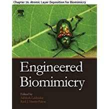 Engineered Biomimicry: Chapter 16. Atomic Layer Deposition for Biomimicry