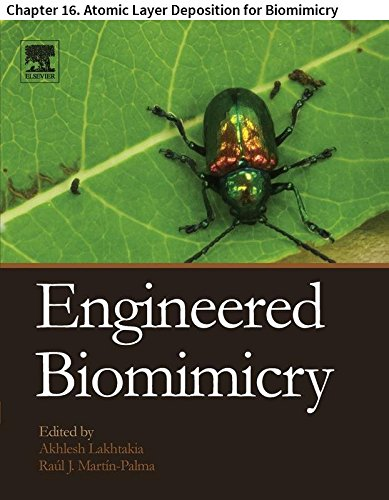 Engineered Biomimicry: Chapter 16. Atomic Layer Deposition for Biomimicry (English Edition) -