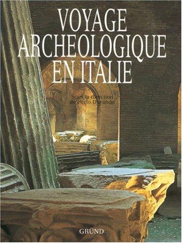VOYAGE ARCHEOLOGIQUE EN ITALIE