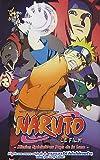Naruto Shippuden - Animé Comics - Mission Spéciale au Pays de la Lune Vol.6