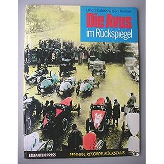 Die AVUS im Rückspiegel. Rennen, Rekorde, Rückstaus