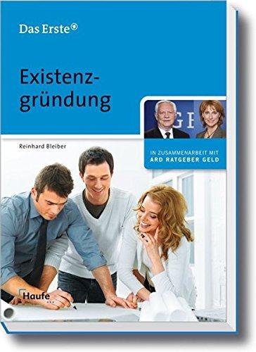 Existenzgründung (ARD Ratgeber Geld bei Haufe)