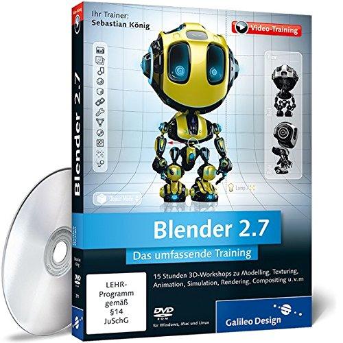 Blender 2.7 - Das umfassende Training (PC+Mac+Linux) von Sebastian König