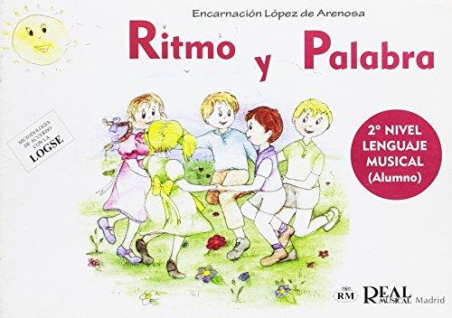 Ritmo y Palabra, 2° Nivel Lenguaje Musical (Alumno) (RM Pedag.Educacion)