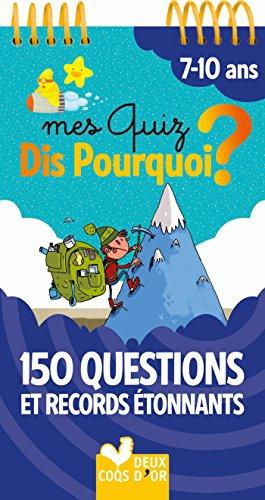150 questions et records étonnants par Frédéric Bosc