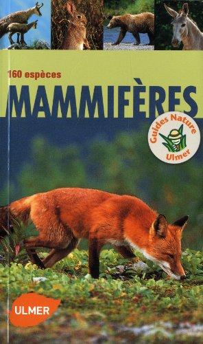 Mammifères 160 espèces