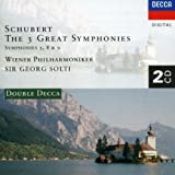 Schubert: The Three Great Symphonies, Nos. 5, 8 & 9