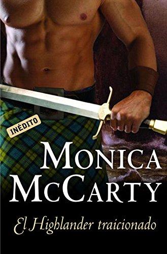 El Highlander traicionado (Highlander 3) (ROMANTICA)
