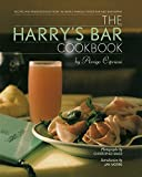 The Harry's Bar Cookbook: Recipes and Reminiscences from the World-famous Venice Restaurant and Bar
