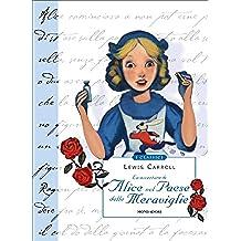 Alice nel Paese delle Meraviglie (Mondadori) (I Classici Vol. 1) (Italian Edition)