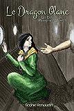 le dragon blanc les enfants de prom?th?e tome 1