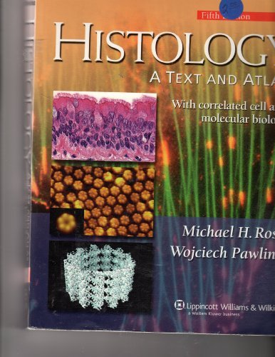Histology: A Text and Atlas - With Correlated Cell and Molecular Biology (Histology (Ross)) by Michael H. Ross (2006-07-01)