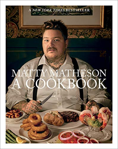 Matty Matheson: A Cookbook par Matty Matheson