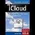 iCloud für iPhone, iPad, iPod touch, Mac und Windows: Aktualisierte Ausgabe für iOS 6